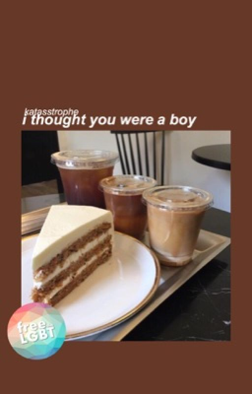 i thought you were a boy (#wattys2016) by katasstrophe