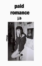Paid Romance ; Joey Birlem by uniquegia