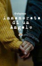 Innamorata di un angelo by hvriicane