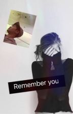 Remember you/ S.C.L (Book 2 of Ice cream) by annabeth161203