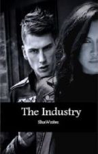 The Industry by ShaWriter