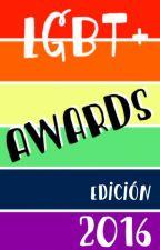 LGBT+ Awards 2016 •CERRADO• by LGBTAwards