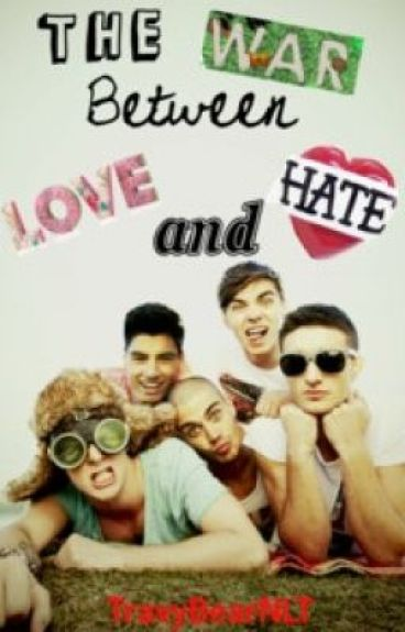 The War Between Love And Hate (The Wanted Fan Fiction)