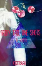 Fairy Tail One-Shots  by kikitrash