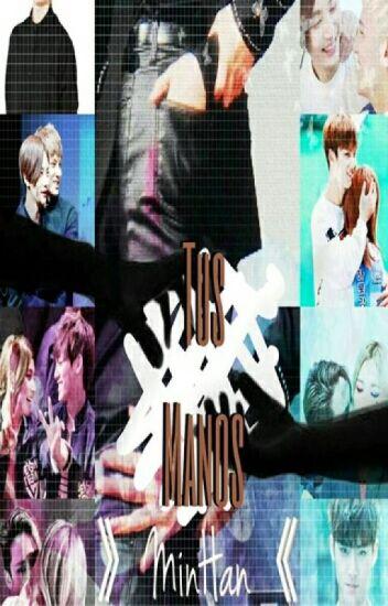 TUS MANOS [MinGyu x JeongHan] [GyuHan]
