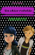 Un Chico Rebelde  by pinyponlandia12345