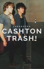 Cashton Trash¡! by gay4dodie