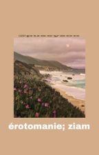 Érotomanie ✿ ziam version  by sweetjoon