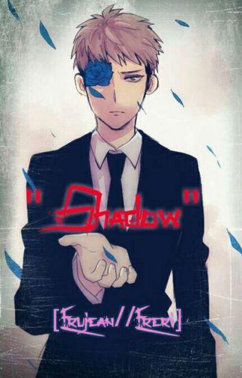 """""""Shadow"""" [Erujean//Ereri]"""