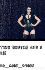 Two Truths And A Lie (WWE) by no_more_words