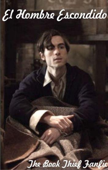 El Hombre Escondido (Max Vandenburg, The Book Thief Fanfic)