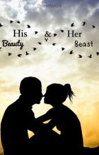 His Beauty & Her Beast by brunette424