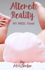 Altered Reality by ABDLWriter