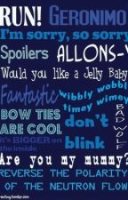 Doctor Who Quotes by JarvisAndTheTardis