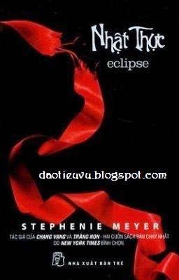 Đọc truyện NHẬT THỰC - ECLIPSE - Stephenie Meyer