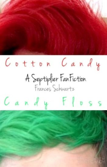 Cotton Candy; Candy Floss {Septiplier}