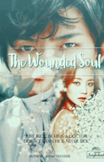 The Wounded Soul (Sehun)