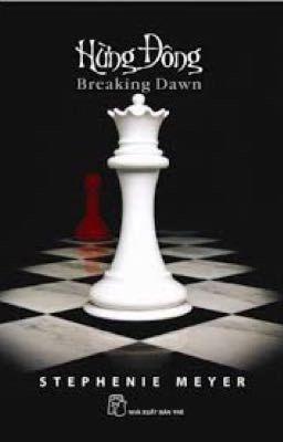 HỪNG ĐÔNG - BREAKING DAWN - Stephenie Meyer