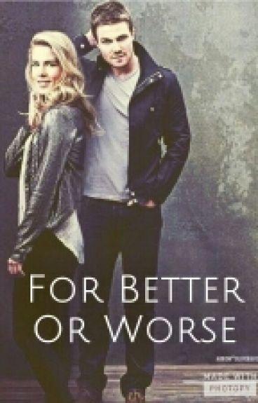 For Better Or Worse. (En Las Buenas Y En Las Malas) #ArrowverseAwards