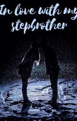 In Love with my Stepbrother(Austin Mahone fan fiction)