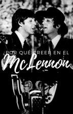 ¿Por qué creer en el McLennon? by Tamara_luna10