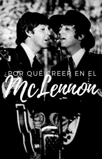 ¿Por qué creer en el McLennon?