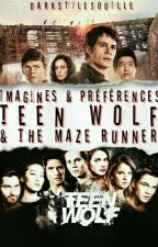 ❤ Imagines and preferences Teen Wolf and The Mazer Runner ❤ [COMMANDES FERMEES] by Alicia_Raeken_24