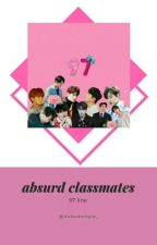 Absurd Classmates - Chatroom [97 Liners] ✔ by pebyunee_