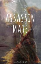 Assassin Mate by Smoothiess