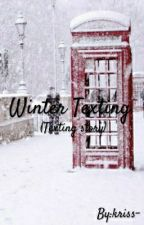 Winter Texting SK (Texting Story)  by kriss-