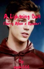 A Lightning Bolt (Barry Allen x reader) by sushi666