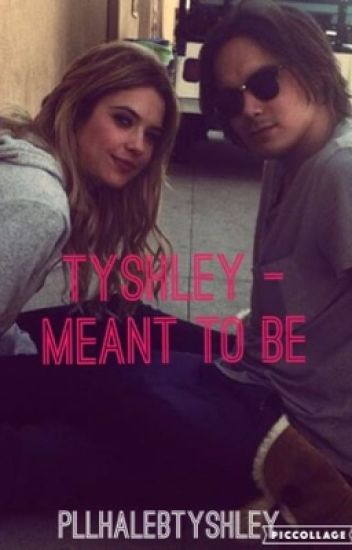Tyshley - Meant to be
