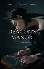 Deacon's Manor by _StephanieRose_