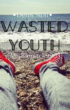 Wasted Youth by SimplyNotMe15