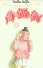 MY LITTLE GIRL by Simaniaac