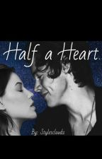 Half a Heart // h.s by stylescloudz