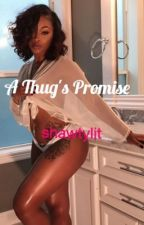 A Thug's Promise by shawtylit