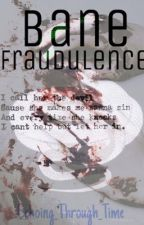 Bane Fraudulence  || Draco Malfoy x Reader ||  by EchoingThroughTime