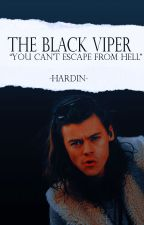 The Black Viper by -Hardin-