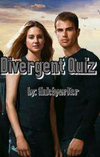 Divergent Quiz by finickywriter451