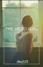 Το Παράξενο Κορίτσι  by -HeyIAmAmy-