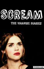 SCREAM-The Vampire Diaries by -negative_bitch-