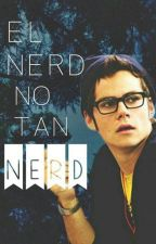 El Nerd No Tan Nerd by ChicaBomBom