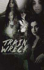 Trainwreck (Camren) by manhattanProject