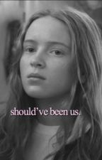 Should've been us. | Brannie Fanfic by bratayleyishere