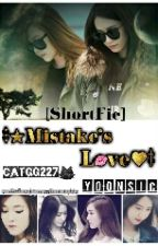 [ShortFic]★Mistake's Love★(YoonSic) by catgg227