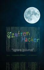 Şizofren Hacker by gibibazen
