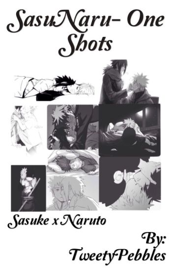 SasuNaru- One Shots