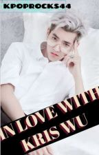 In love with Kris Wu by kpoprocks44