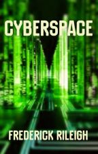 Cyberspace by FrederickRileigh